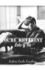 -you're different-(zelo&_) by CarlaCuadros10