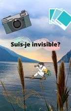 Suis-je invisible? by pirate775