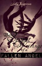 The Secret Writings of a Fallen Angel by LadyJazzicus