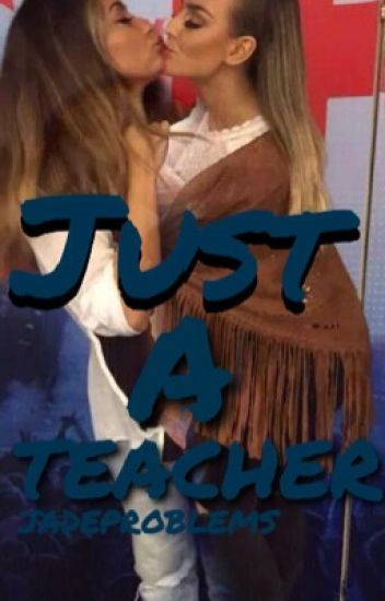 Just a Teacher