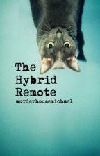 The Hybrid Remote | 5sos by murderhousemichael