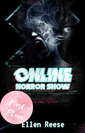 ✔ Online Horror Show by Ellen_Reese