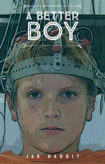 A Better Boy