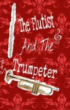 The Flutist And The Trumpeter by Sara_The_Fangirl