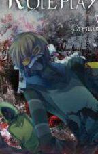 Where Dreams Meet Killers {Creepypasta Roleplay} by Shade-Shirona