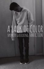 A Lack of Color - Spencer Goulding by thatsonatalia