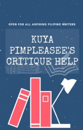 Kuya Pimpleasee's Critique Help by TheSizzlingPrince