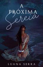 A Próxima Sereia by _luuvee_