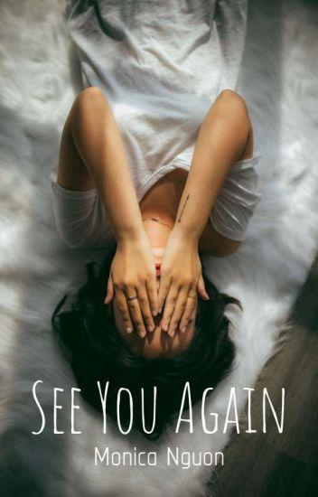 See You Again ✔
