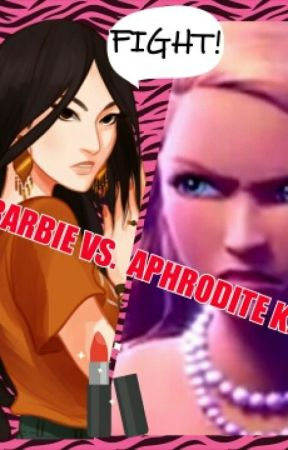 Barbie V.S Aphrodite Kids: The fight to survive (a short story) by InspireTheDreams