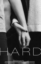 HARD by EsraKaraK