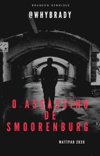 O assassino de Smoorenburg by WhyBrady