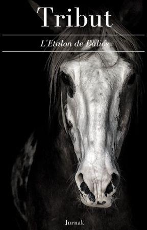 Tribut: L'Étalon de Baliós by Jurnak