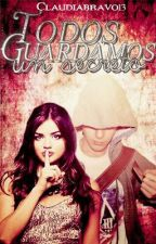Todos guardamos un secreto. (Alexby y tú) {Mini novela} by claudiabravo13