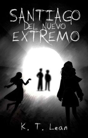 SANTIAGO DEL NUEVO EXTREMO by ktlean1986