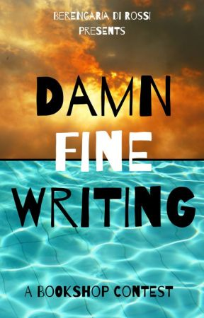 Damn Fine Writing: a The_Bookshop Contest (FINISHED) by The_Bookshop