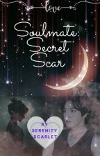 Soulmates: Secret Scar (BTS Jin FF) by SerenityScarlet7