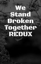 We Stand Broken Together Redux (Furry Harem x Male Reader) by BetterBeWothIt