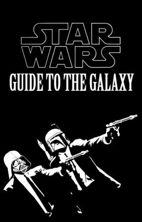 Star Wars 101:  Guide to the Galaxy by kenoobi