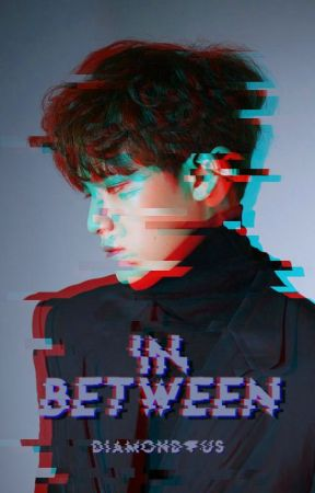 In Between || MEANIE [COMPLETED] by diamondous