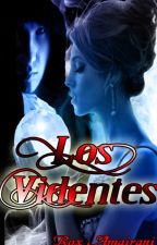 Los Videntes by Rox_amairani