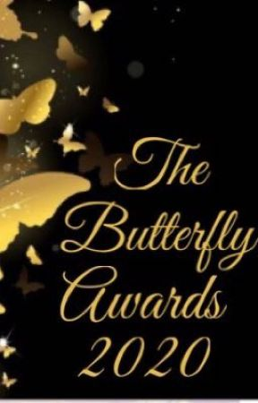 The Butterfly Awards 2020- CLOSED by -TheButterflyAwards-
