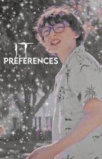 IT Preferences  by stilinskix-