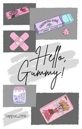 Hello, Gummy! by cappuc_cino