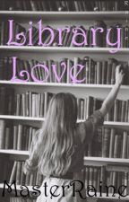 Library Love (Lesbian Stories) by MasterRaine