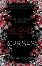 Dark Sanctuary: Book One in The Dark Sanctuary series (ORIGINAL DRAFT) by LittleCinnamon