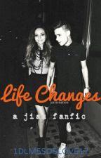 Life Changes (A Jiam Fanfiction) by HippieBohoMix