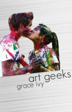 Art Geeks by grace_ivy