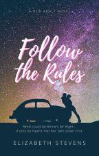 Follow the Rules by writeriz