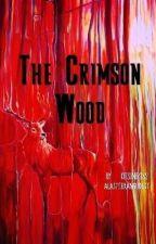 The Crimson Wood (AlastorXAngel) by kitsunerox22