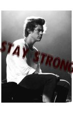 Stay Strong ( Harry Styles ) by AnaFernandes69
