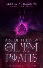 Rise of the New Olympians [REWRITING] by akeila_agramunn