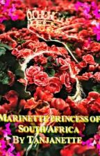 Marinette Princess Of South Africa 🇿🇦🇿🇦 by Tanjanette