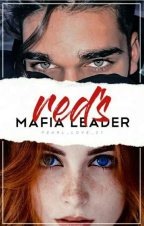 Reds' Mafia Leader by pearl_love_27