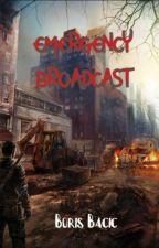 Emergency broadcast by scarystorieswithbb