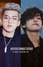 Interconnections by gucci_taehyung_bts
