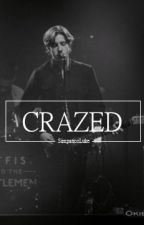 Crazed | Lashton (Completed) by SimpaticoLuke