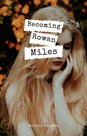 Becoming Rowan Miles (GirlXGirl) by MarnieReagan