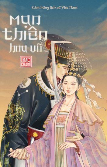 Đọc Truyện [Dã Sử Việt, Xuyên Không] Mạn Thiên Hoa Vũ - Truyen4U.Net