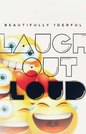 Laugh out loud by Beautifully1Derful
