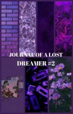 JOURNAL OF A LOST DREAMER, #2 by pitzers