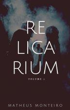 Relicarium Volume 1 by Lotte_Matt