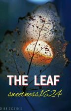 The Leaf by sweetness1624