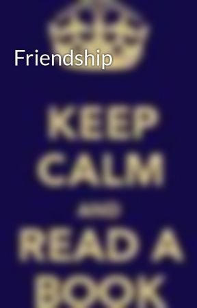 Friendship by Runningforever