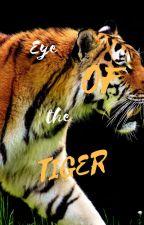 EYE OF THE TIGER by royalbird8226