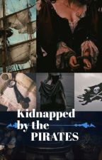 Kidnapped By Pirates by MissCherri